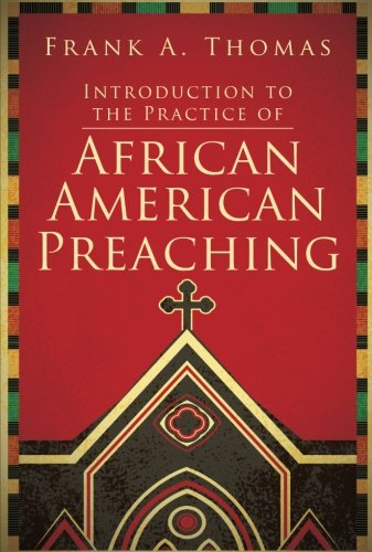 Search : Introduction to the Practice of African American Preaching
