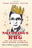 img - for Notorious RBG Young Readers' Edition: The Life and Times of Ruth Bader Ginsburg book / textbook / text book