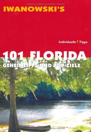 101-florida-geheimtipps-und-top-ziele-reisefhrer-von-iwanowski