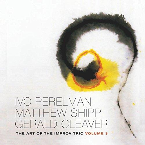 The Art of the Improv Trio, Vol. 3