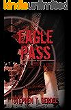 Eagle Pass (The Oak Mountain Trilogy Book 2)
