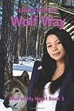 Wolf Way, Linda Palmer, 1479147559