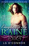 Caught Up In RAINE (Caught Up In Love Book 1)
