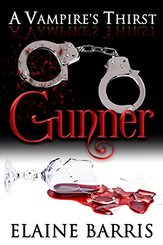 (A Vampire's Thirst: Gunner)