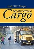 The Most Precious Cargo