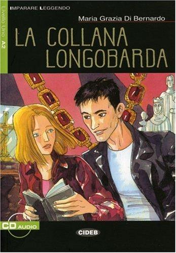 La collana longobarda: Textbuch