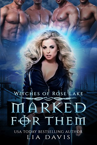 Marked for Them (Witches of Rose Lake Book 1)