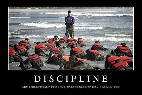 Discipline - Inspirational Quote and Motivational Poster It reads When a man is sufficiently