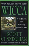 Book Cover for Wicca: A Guide for the Solitary Practitioner