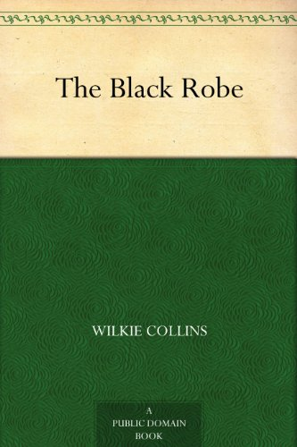 The black robe kindle edition by wilkie collins literature the black robe by collins wilkie fandeluxe Gallery
