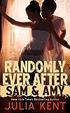 Randomly Ever After: Sam and Amy (Random Series #5)