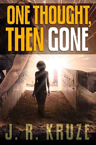 One Thought, Then Gone (Short Fiction Young Adult Science Fiction Fantasy)