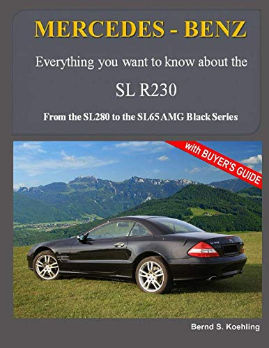 MERCEDES-BENZ, The modern SL cars, The R230: From the SL280 to the SL65 AMG Black Series (Volume ()
