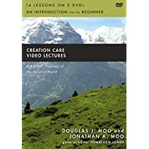 Creation Care Video Lectures: A Biblical Theology of the Natural World