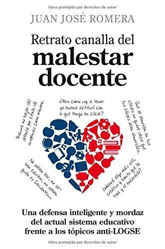 Retrato canalla del malestar docente (Padres educadores) (Spanish Edition)