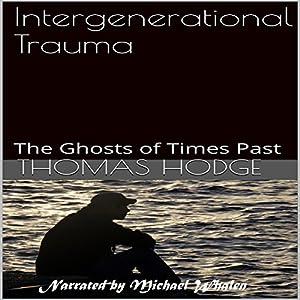 Intergenerational Trauma Audiobook