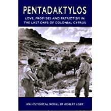 Pentadaktylos: Love, Promises and Patriotism in the Last Days of Colonial Cyprus