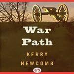 War Path   Kerry Newcomb