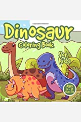 Dinosaur Coloring Book for Kids Ages 3-8 Years Old: Fun Dino Coloring Activty Pages   Perfect Gift for Boys & Girls Paperback