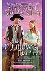 The Outlaw's Daughter (The Haywire Brides Book 3) Kindle Edition