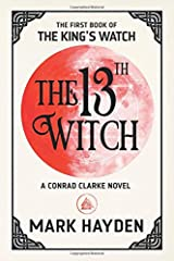 The 13th Witch (The King's Watch Book) Paperback
