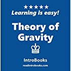 Theory of Gravity Hörbuch von  IntroBooks Gesprochen von: Andrea Giordani