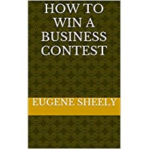 How to Win a Business Contest