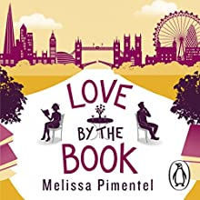 Love by the Book Audiobook by Melissa Pimentel Narrated by Becca Stewart