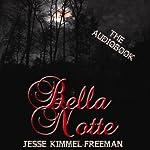 Bella Notte | Jesse Kimmel-Freeman