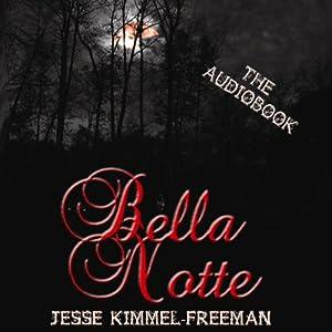 Bella Notte Audiobook