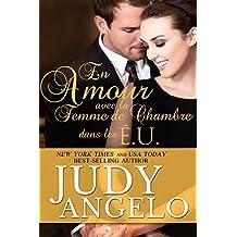 En Amour avec La Femme de Chambre dans les Etats Unis (Les Milliardaires Machos t. 2) (French Edition)