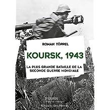 Koursk 1943 (Domaine étranger) (French Edition)