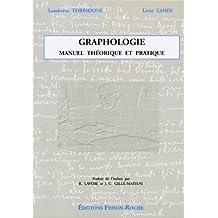 Graphologie: Manuel Theorique et Pratique