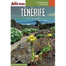 TÉNÉRIFE 2017 Carnet Petit Futé (Carnet de voyage) (French Edition)