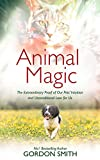 Animal Magic: The Extraordinary Proof of Our