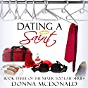 Dating a Saint: Never Too Late Series, Book 3 Audiobook by Donna McDonald Narrated by Anne Johnstonbrown
