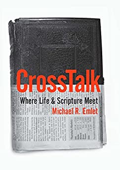 crosstalk where life and scripture meet review