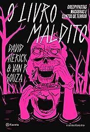 O livro maldito: Creepypastas macabras e contos de terror