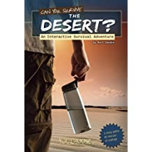 Can You Survive the Desert? (You Choose: Survival)