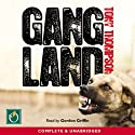 Gang Land: From Footsoldiers to Kingpins Audiobook by Tony Thompson Narrated by Gordon Griffin