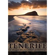 Tenerife La Magie De L'eternel Printemps 2018