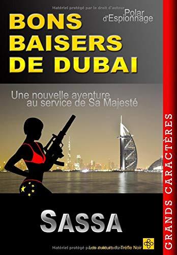 BONS BAISERS DE DUBAI  [SASSA] (Tapa Blanda)