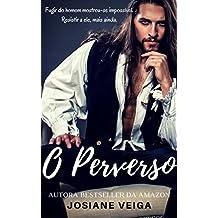 O Perverso (Saga dos Reinos Livro 6)