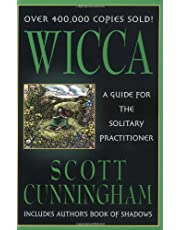 Wicca: A Guide for the Solitary Practitioner (Llewellyn's Practical Magick Series)