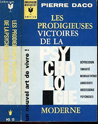 Amazon Fr Les Prodigieuses Victoires De La Psychologie Moderne Pierre Daco Livres