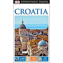 DK Eyewitness Travel Guide: Croatia