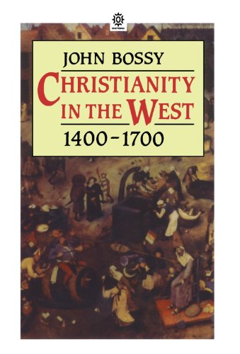 Christianity In The West 1400 1700
