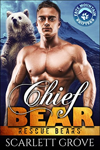 Chief Bear (Rescue Bears Book 1) (Best Group Call App)
