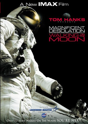 IMAX:Magnificent Desolation - Walking on the Moon by Tom Hanks