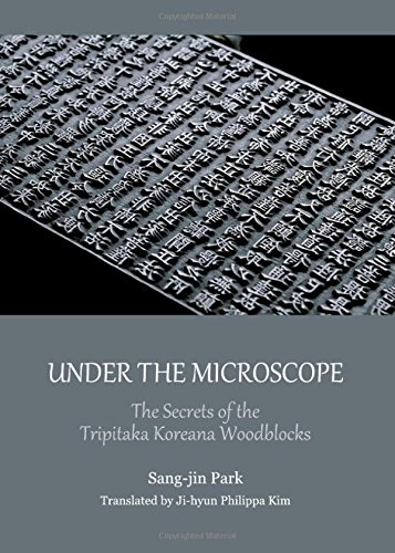 Under the Microscope: The Secrets of the Tripitaka Koreana Woodblocks ebook